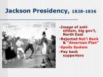 jackson presidency 1828 1836