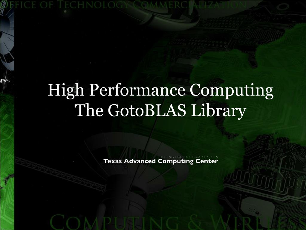 high performance computing the gotoblas library l.