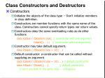 class constructors and destructors