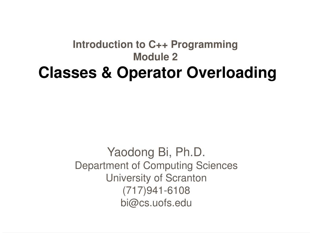 introduction to c programming module 2 classes operator overloading l.