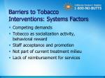 barriers to tobacco interventions systems factors