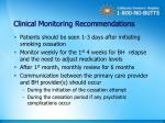 clinical monitoring recommendations