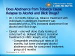 does abstinence from tobacco cause relapse to alcohol and illicit drugs