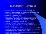 trendsport literatur