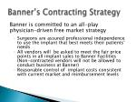 banner s contracting strategy