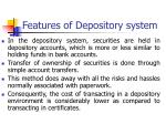 features of depository system