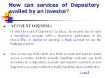 how can services of depository availed by an investor