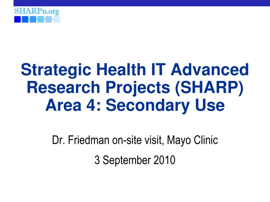 strategic health it advanced research projects sharp area 4 secondary use l.