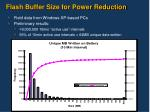 flash buffer size for power reduction