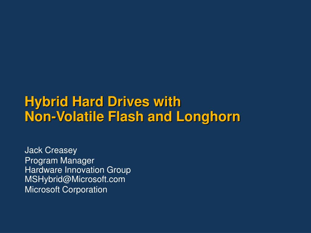 hybrid hard drives with non volatile flash and longhorn l.