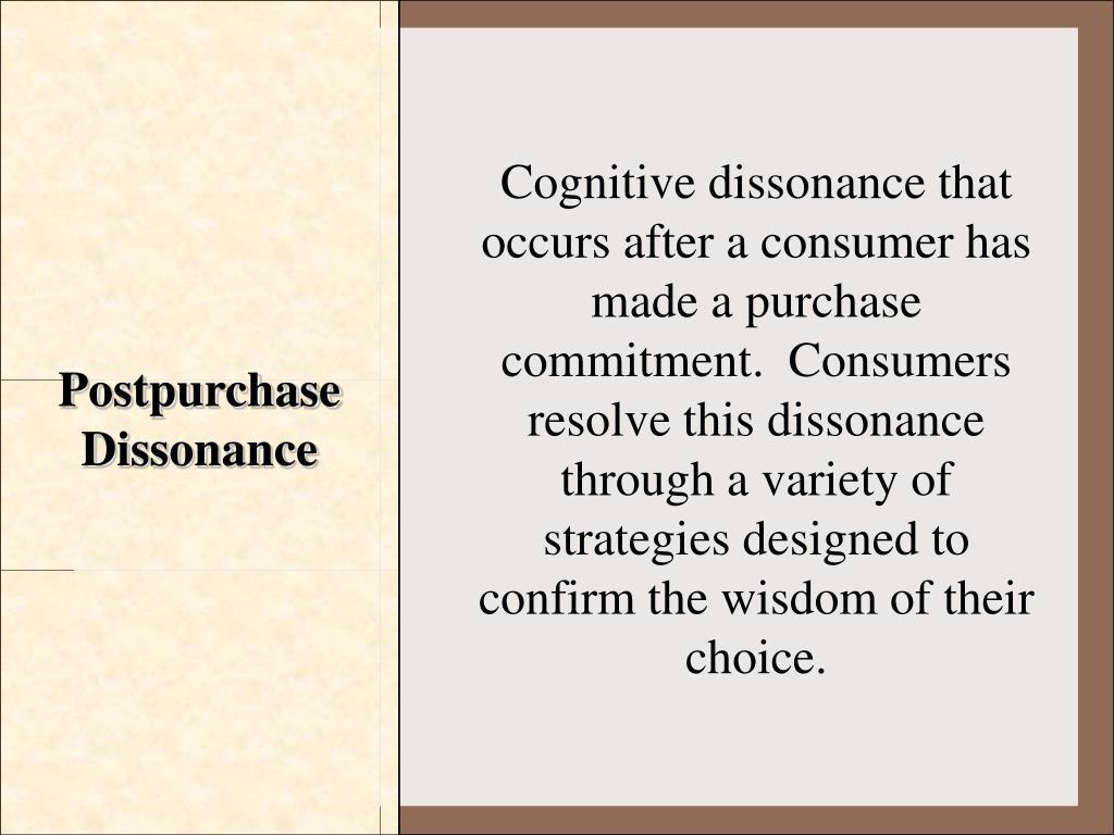 Postpurchase Dissonance