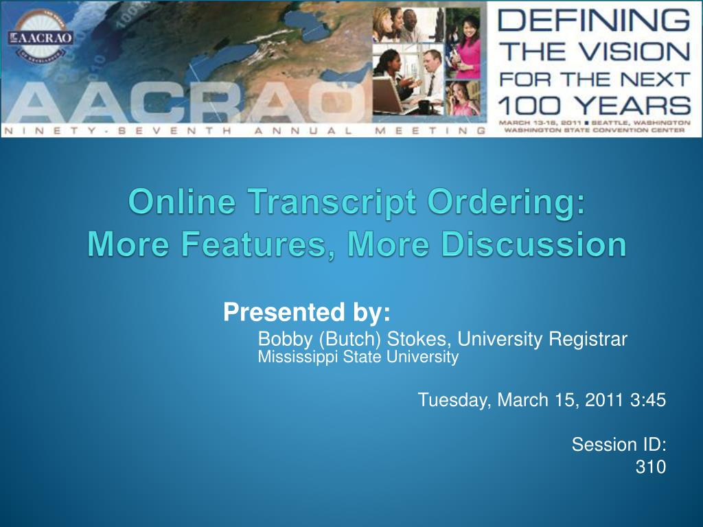 online transcript ordering more features more discussion l.