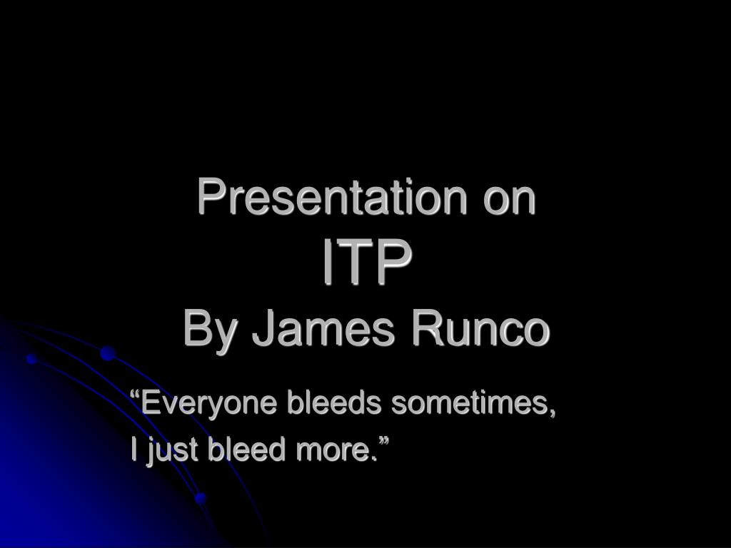 presentation on itp by james runco l.
