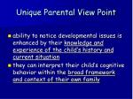 unique parental view point