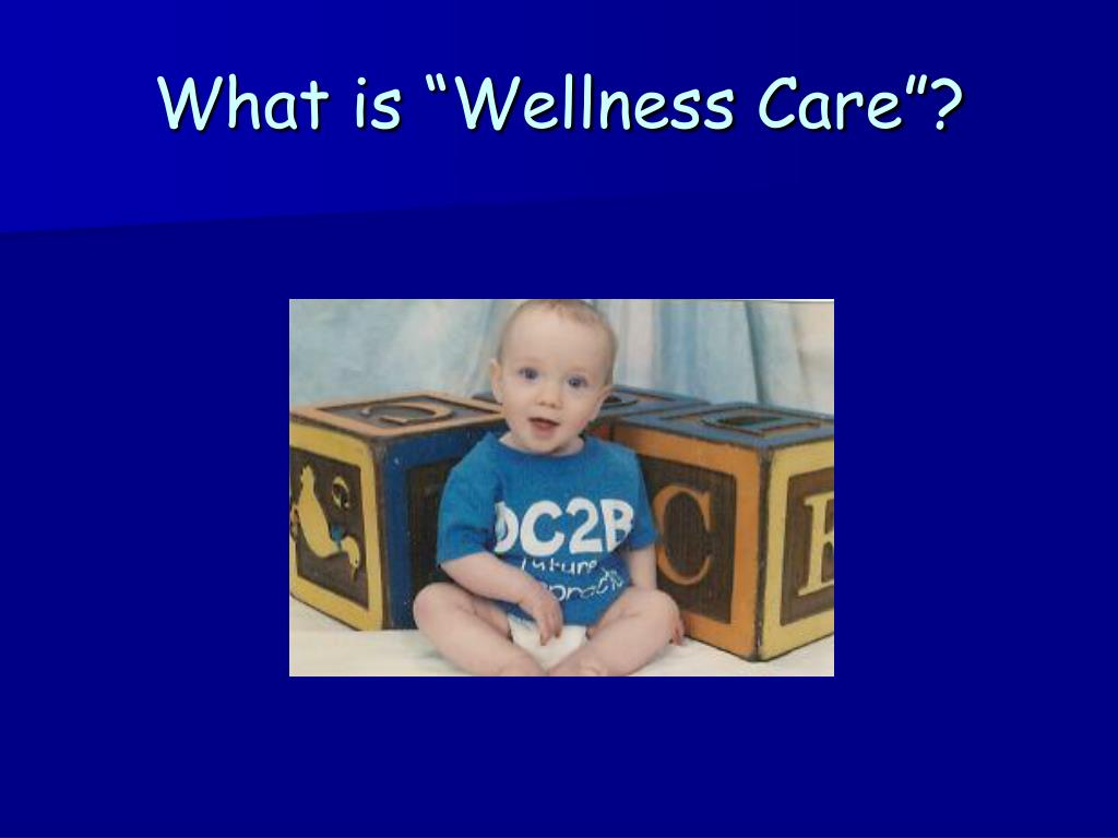 what is wellness care l.