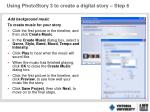 using photostory 3 to create a digital story step 6