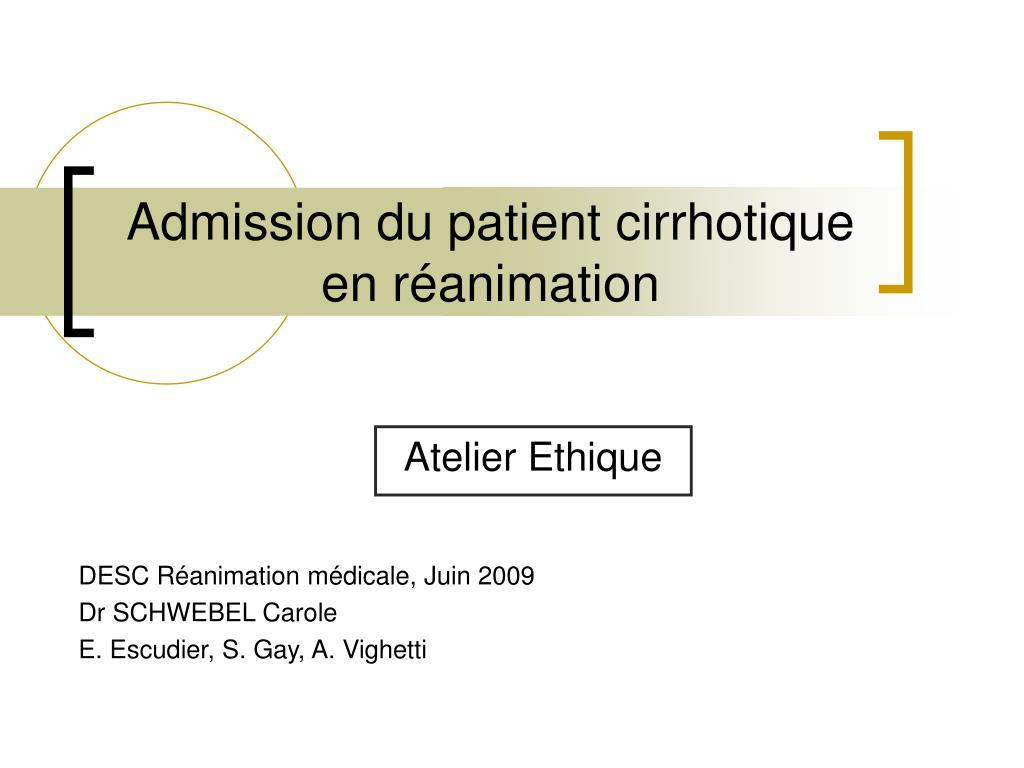 admission du patient cirrhotique en r animation l.