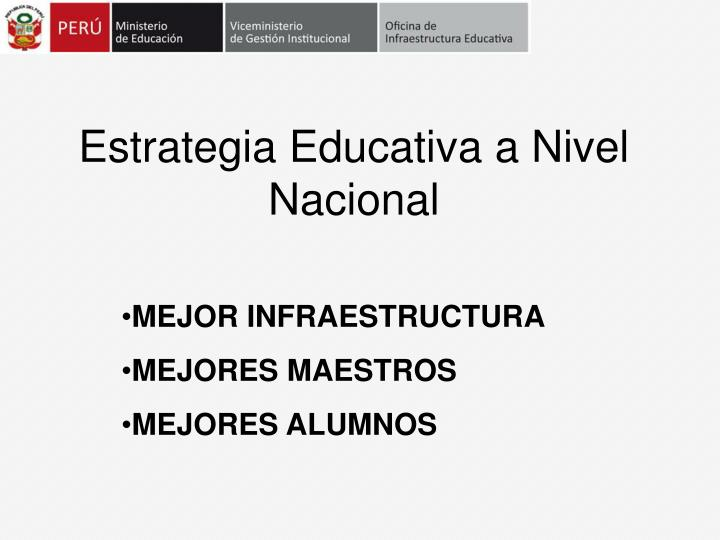 estrategia educativa a nivel nacional n.