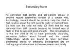secondary harm
