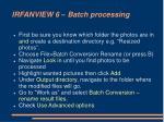 irfanview 6 batch processing