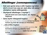 aflei ingar consequences