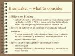 biomarker what to consider
