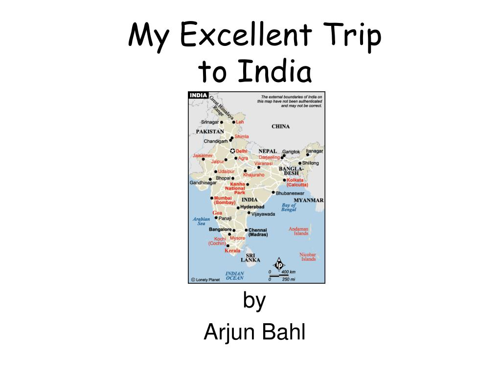 my excellent trip to india l.