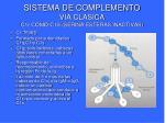 sistema de complemento via clasica c1r como c1s serina esteras inactivas