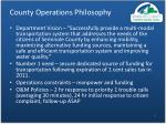 county operations philosophy