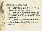 when enlightened