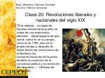 clase 20 revoluciones liberales y nacionales del siglo xix