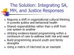 the solution integrating sa mh and justice responses