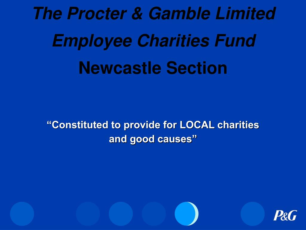 the procter gamble limited employee charities fund newcastle section l.