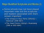 major buddhist scriptures and monks i