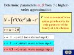 determine parameters a b from the higher order approximation