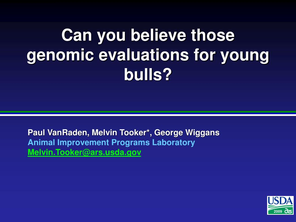 can you believe those genomic evaluations for young bulls l.