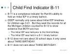child find indicator b 11