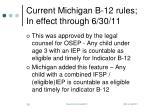 current michigan b 12 rules in effect through 6 30 11