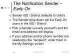 the notification sender early on