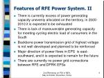 features of rfe power system ii