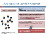 rule regulated spectrum allocation