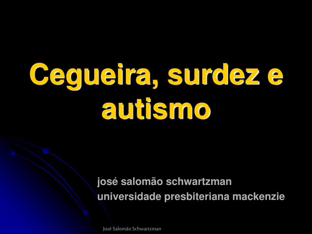 cegueira surdez e autismo l.