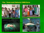 the team and patients cwm suva
