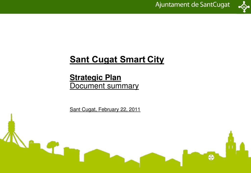 sant cugat smart city strategic plan document summary sant cugat february 22 2011 l.