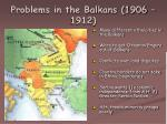 problems in the balkans 1906 1912