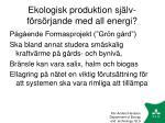 ekologisk produktion sj lv f rs rjande med all energi
