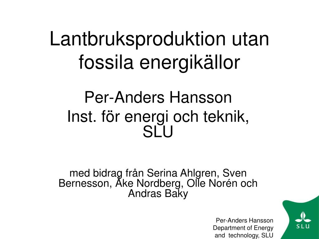 lantbruksproduktion utan fossila energik llor l.