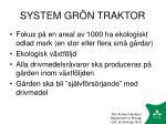 system gr n traktor