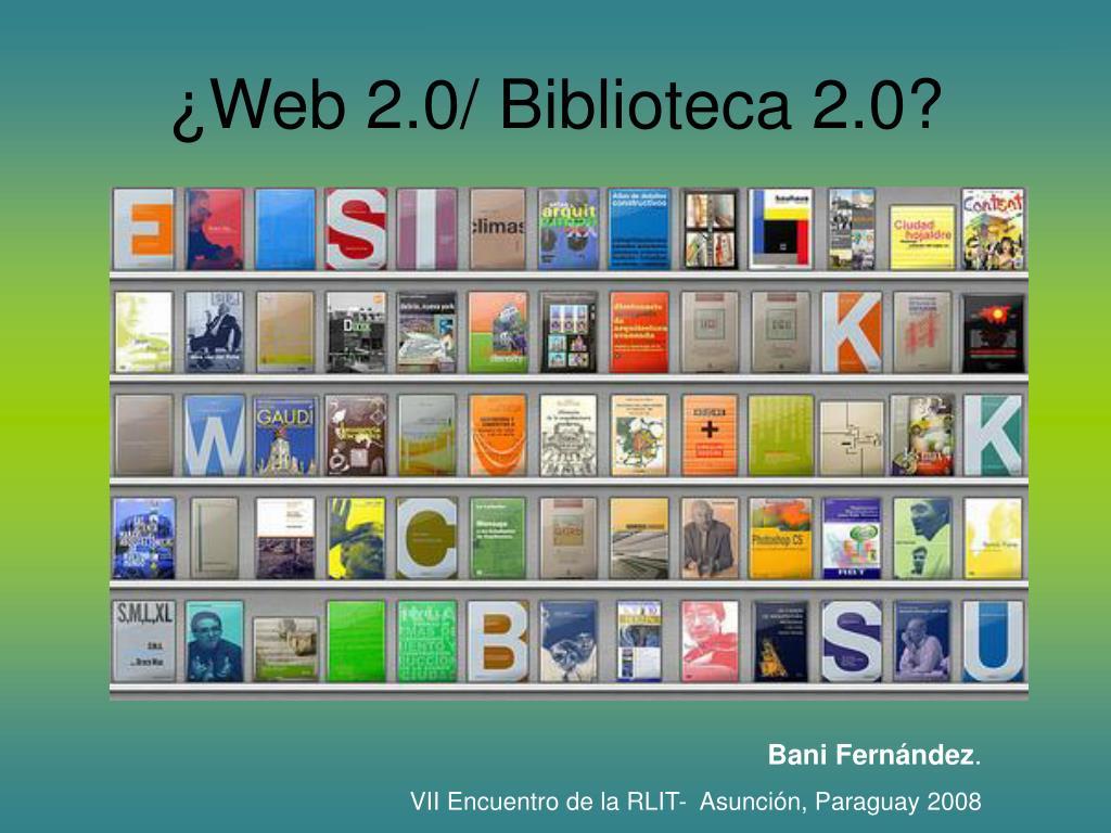 web 2 0 biblioteca 2 0 l.
