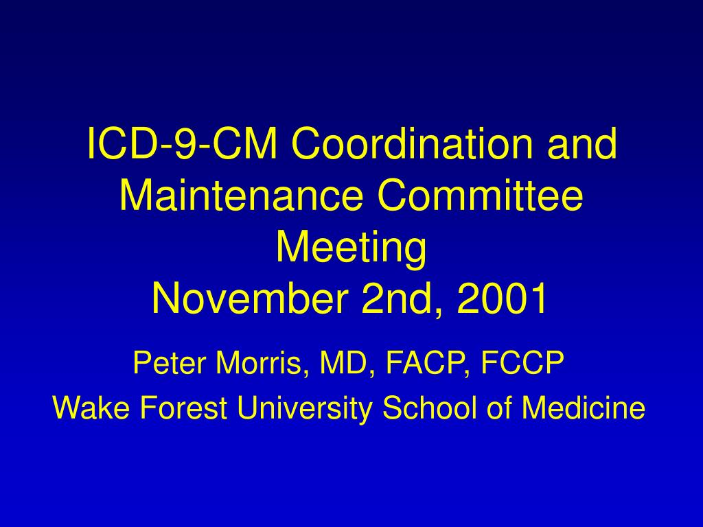 icd 9 cm coordination and maintenance committee meeting november 2nd 2001 l.
